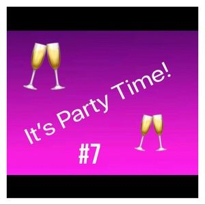 Party #7 coming soon!